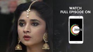 Guddan Tumse Na Ho Payegaa - Spoiler Alert - 20 June 2019 - Watch Full Episode On ZEE5 - Episode 218