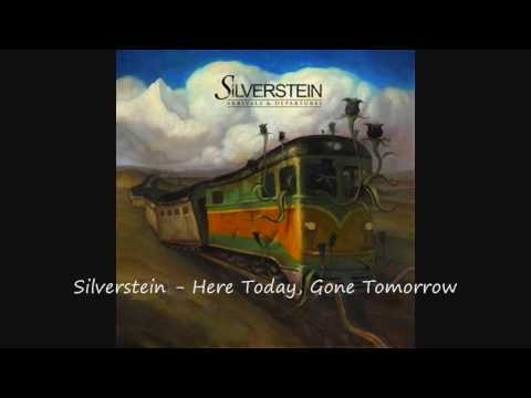 Silverstein - Here Today Gone Tomorrow