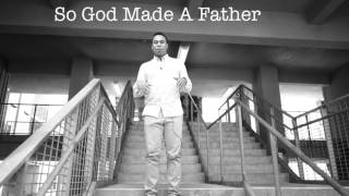 God Made a Father || Spoken Word