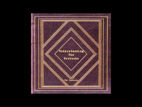 The Brobecks - Downtown