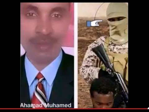 One ISIL - ISIS killer identiefied by Ethiopians - Ahamad Muhamed