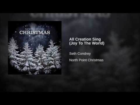 All Creation Sing - Joy to the World
