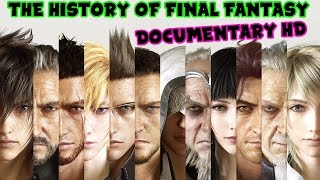 The History of Final Fantasy Documentary HD
