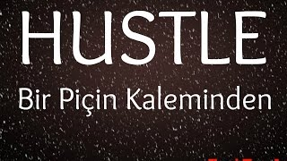 Hustle - Bir Piçin Kaleminden ( Lyric Video )