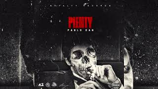 Pablo Dan - Plenty (Official Audio)