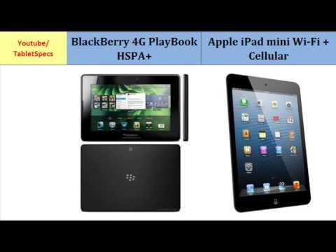 BlackBerry 4G PlayBook HSPA+ vs Apple iPad mini Cellular, First Look, specifications