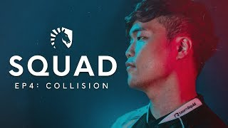 Liquid LoL   SQUAD: S2 EP4 - Collision (TL vs Cloud9 & Echo Fox)