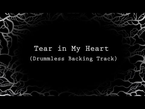 Tear in my heart drumless backing track