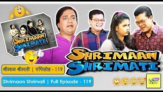 Shrimaan Shrimati - Episode 119 - Full Episode
