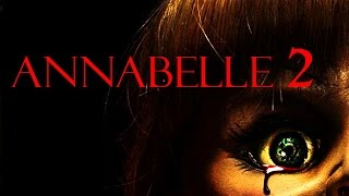 Annabelle 2 trailer 2017 HD - Scary doll - Conjuring