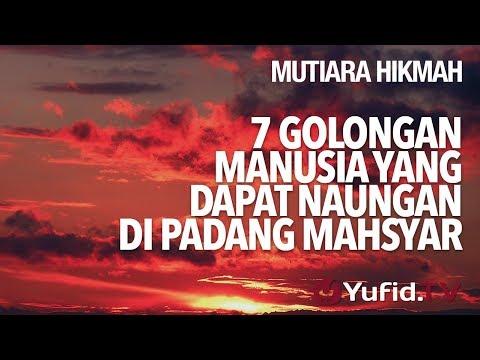 7 Golongan Manusia Yang Dapat Naungan Di Padang Mahsyar - Ustadz Abdurrahman Thoyib, Lc.