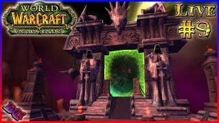 BEYOND THE DARK PORTAL World Of Warcraft Live Gameplay PART 9