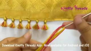 How to make Baby Kuchu Design using 2 colours | Double Colour Saree Tassels |  www.knottythreadz.com