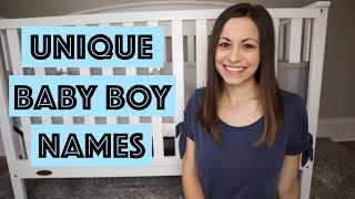 UNIQUE BABY BOY NAMES I LOVE AND MIGHT USE 2019