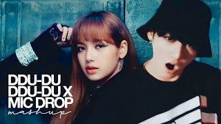 Download Lagu BLACKPINK & BTS - '뚜두뚜두 (DDU-DU DDU-DU) X MIC DROP' (MASHUP) Gratis STAFABAND