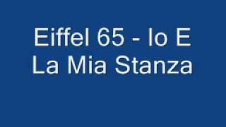 Watch Eiffel 65 Io E La Mia Stanza video