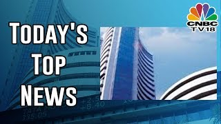 Today's Top News | India Business Hour