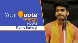 'Pagal Sa Aashiq' by Rohit Bairagi | Hindi Poetry | YQ - Jalsa 1 (Indore)
