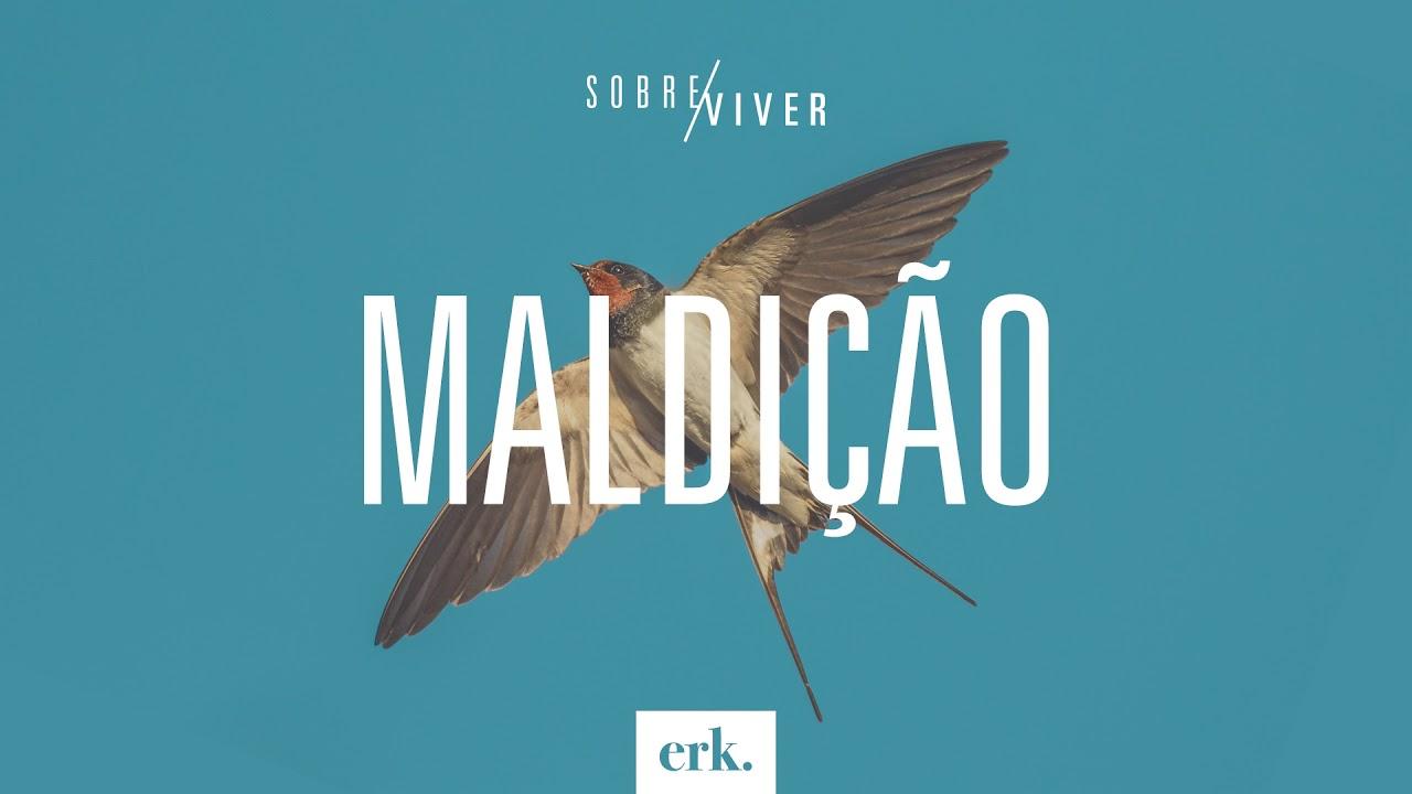 Sobre Viver #315 - Maldição / Ed René Kivitz