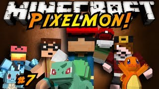 Minecraft: Pixelmon Episode 7!