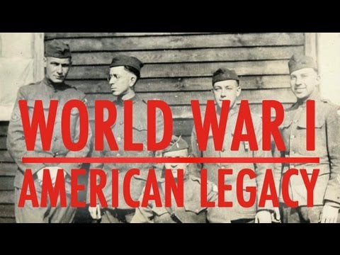 World War I: The American Legacy