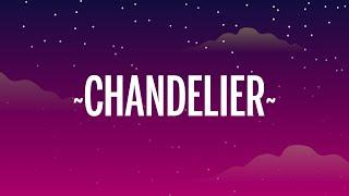Download lagu Sia - Chandelier (Lyrics)