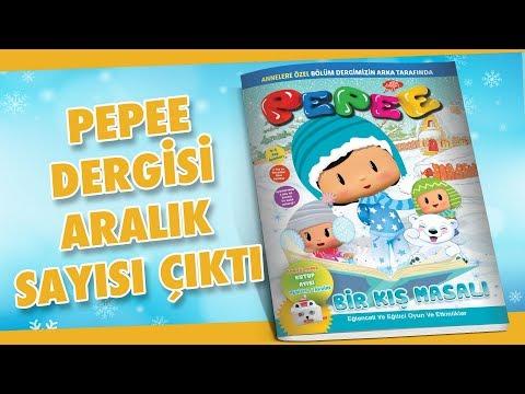 Pepee Dergisi Aralık Sayısı Çıktı !