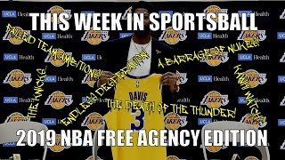 This Week in Sportsball: 2019 NBA Free Agency Edition