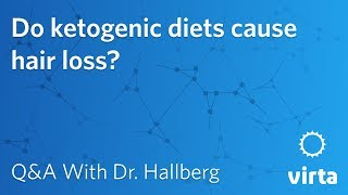 Dr. Sarah Hallberg: Do ketogenic diets cause hair loss?