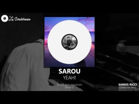 Monday Mix 3 - Yeah by Sarou  Sarkis Ricci gives you  remix it