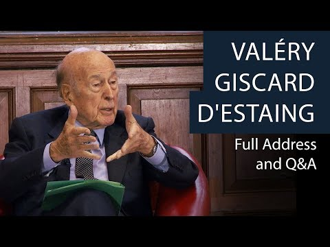 Valéry Giscard d'Estaing | Full Address and Q&A | Oxford Union