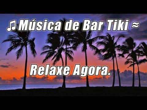 Musica Tropical instrumental luau tiki bar lounge relaxante havaianas praia festa hula ilha cancoes