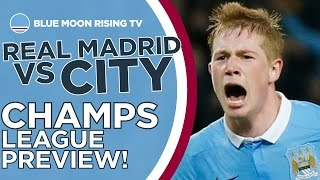 Real Madrid vs Manchester City | Champions League Preview