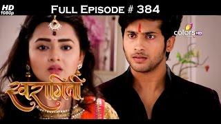 Swaragini - 12th August 2016 - स्वरागिनी - Full Episode