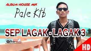 PALE KTB - SEP LAGAK-LAGAK 3 Trailer HD Video Quality 2017