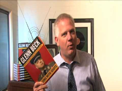 Glenn Beck: Arguing With Idiots