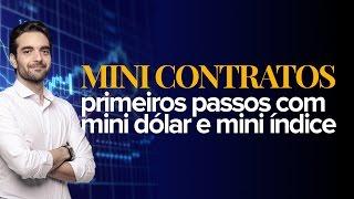 🔴 PRIMEIROS PASSOS COM MINI CONTRATOS DO DÓLAR E DO ÍNDICE