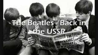 The beatles - Back in the USSR