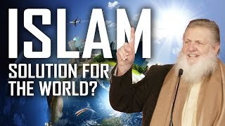 Islam: Solution for the World? - Yusuf Estes