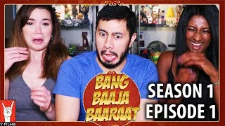 BANG BAAJA BAARAAT | Episode 1 | Reaction Discussion w/ Angela!