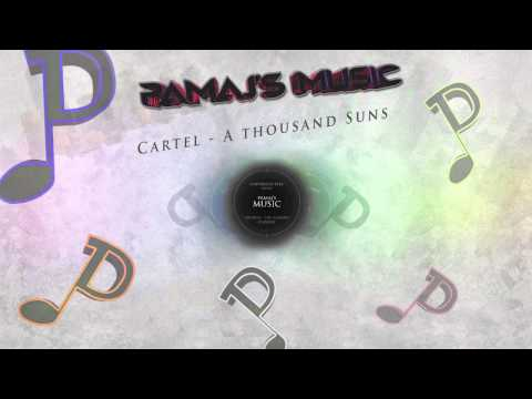 Cartel - A Thousand Suns