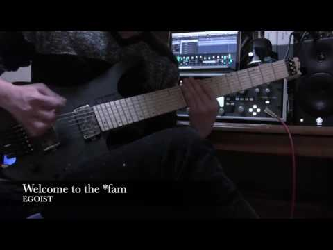 EGOIST / Welcome to the *fam Guitar cover