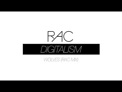 Digitalism - Wolves (ft. Youngblood Hawke) (RAC Mix)