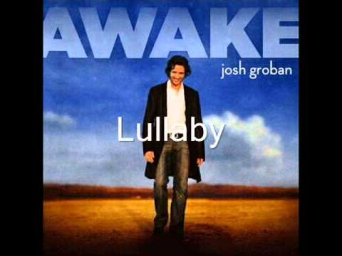 Josh Groban - Lullaby