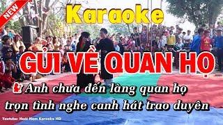 Karaoke Gửi về quan họ - Hoài Nam Karaoke HD