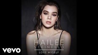 Hailee Steinfeld - Love Myself (Audio)