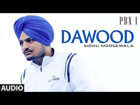 Dawood Full Audio | PBX 1 | Sidhu Moose Wala | Latest Punjabi Songs 2018