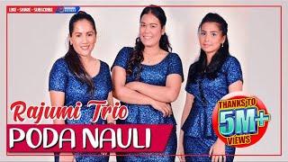 Rajumi Trio - Poda Nauli   Lagu Batak Terbaru