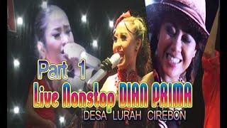 Dian Prima Live Nonstop Desa Lurah Cirebon - Part 1