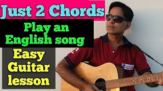 Easy song for guitar beginners/ Just two chords/ My bonnie lies over the ocean